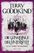 Cover-Bild zu Die Günstlinge der Unterwelt - Das Schwert der Wahrheit von Goodkind, Terry