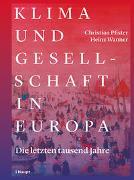 Cover-Bild zu Klima und Gesellschaft in Europa von Pfister, Christian