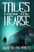 Cover-Bild zu Voyles, David Allen: Tales from the Hearse (eBook)