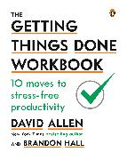 Cover-Bild zu Allen, David: The Getting Things Done Workbook