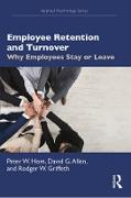 Cover-Bild zu Hom, Peter W.: Employee Retention and Turnover (eBook)
