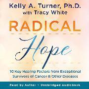Cover-Bild zu Radical Hope (Audio Download) von Ph.D., Kelly A. Turner