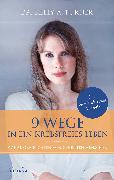 Cover-Bild zu 9 Wege in ein krebsfreies Leben (eBook) von Turner, Kelly A.