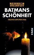 Cover-Bild zu Batmans Schönheit (eBook) von Steinfest, Heinrich