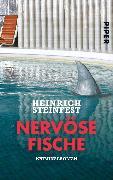 Cover-Bild zu Nervöse Fische (eBook) von Steinfest, Heinrich