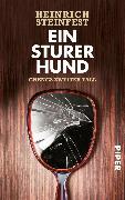 Cover-Bild zu Ein sturer Hund (eBook) von Steinfest, Heinrich