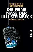 Cover-Bild zu Die feine Nase der Lilli Steinbeck (eBook) von Steinfest, Heinrich