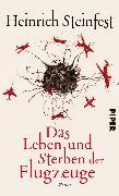 Cover-Bild zu Das Leben und Sterben der Flugzeuge (eBook) von Steinfest, Heinrich