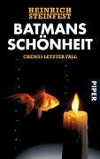 Cover-Bild zu Batmans Schönheit von Steinfest, Heinrich