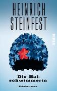 Cover-Bild zu Die Haischwimmerin von Steinfest, Heinrich