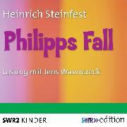 Cover-Bild zu Philipps Fall (Audio Download) von Steinfest, Heinrich