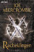 Cover-Bild zu Racheklingen (eBook) von Abercrombie, Joe
