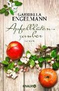 Cover-Bild zu Apfelblütenzauber (eBook) von Engelmann, Gabriella