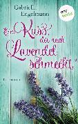 Cover-Bild zu Ein Kuss, der nach Lavendel schmeckt - Glücksglitzern: Erster Roman (eBook) von Engelmann, Gabriella