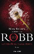 Cover-Bild zu Liebesnacht mit einem Mörder (eBook) von Robb, J. D.