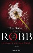 Cover-Bild zu Liebesnacht mit einem Mörder von Robb, J.D.