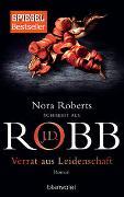 Cover-Bild zu Verrat aus Leidenschaft von Robb, J.D.