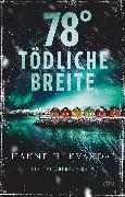 Cover-Bild zu 78° tödliche Breite (eBook) von Kvandal, Hanne H.