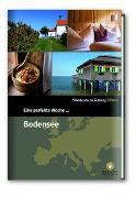 Cover-Bild zu Eine perfekte Woche... am Bodensee von Smart Travelling print UG (Hrsg.)