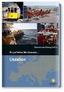 Cover-Bild zu Ein perfektes Wochenende... in Lissabon von Smart Travelling print UG (Hrsg.)