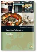 Cover-Bild zu Ein perfektes Wochenende? in Dublin von Smart Travelling print UG (Hrsg.)