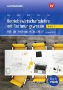 Cover-Bild zu Betriebswirtschaftslehre mit Rechnungswesen / Betriebswirtschaftslehre mit Rechnungswesen für die Fachhochschulreife - Ausgabe Nordrhein-Westfalen von Nelles, Monika