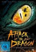 Cover-Bild zu Attack of the last Dragon - Er ist hungrig und absolut tödlich von Latshaw, Steve