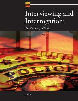 Cover-Bild zu Interviewing and Interrogation: The Discovery of Truth von Gilbert, Steve