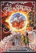 Cover-Bild zu A Tale of Magic: A Tale of Sorcery (eBook) von Colfer, Chris