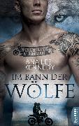 Cover-Bild zu Werewolves of Rebellion - Im Bann der Wölfe (eBook) von Kennedy, Ana Lee