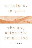 Cover-Bild zu Day Before the Revolution (eBook) von Guin, Ursula K. Le