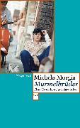 Cover-Bild zu Murmelbrüder (eBook) von Murgia, Michela
