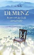 Cover-Bild zu Demenz - Wenn sich die Seele zurückzieht (eBook) von Stolp, Hans