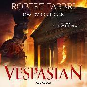 Cover-Bild zu Vespasian: Das ewige Feuer (ungekürzt) (Audio Download) von Fabbri, Robert