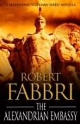 Cover-Bild zu The Alexandrian Embassy (eBook) von Fabbri, Robert