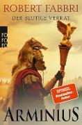Cover-Bild zu Arminius: Der blutige Verrat (eBook) von Fabbri, Robert