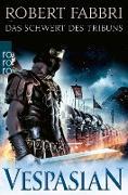 Cover-Bild zu Vespasian: Das Schwert des Tribuns (eBook) von Fabbri, Robert