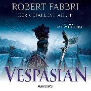 Cover-Bild zu Vespasian: Der gefallene Adler (ungekürzt) (Audio Download) von Fabbri, Robert