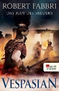 Cover-Bild zu Vespasian. Das Blut des Bruders (eBook) von Fabbri, Robert