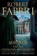 Cover-Bild zu Magnus and the Crossroads Brotherhood (eBook) von Fabbri, Robert