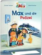 Cover-Bild zu Max-Bilderbücher: Max und die Polizei von Tielmann, Christian