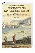 Cover-Bild zu Geschichte des Kantons Bern seit 1798, Band IV von Pfister, Christian