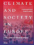 Cover-Bild zu Climate and Society in Europe (eBook) von Pfister, Christian