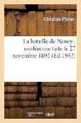 Cover-Bild zu La Bataille de Nancy: Conférence Faite Le 27 Novembre 1892 von Pfister, Christian