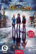 Cover-Bild zu Die Wolf-Gäng - Das Buch zum Film (eBook) von Hohlbein, Wolfgang