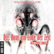 Cover-Bild zu Das Haus am Ende der Zeit - Der Hexer von Salem 3 (Gekürzt) (Audio Download) von Hohlbein, Wolfgang