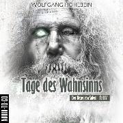 Cover-Bild zu Tage des Wahnsinns - Der Hexer von Salem 4 (Gekürzt) (Audio Download) von Hohlbein, Wolfgang