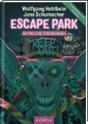 Cover-Bild zu Escape Park - Gefährliche Vergnügungen von Hohlbein, Wolfgang