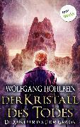 Cover-Bild zu Der Kristall des Todes: Die Abenteuer des Thor Garson - Vierter Roman (eBook) von Hohlbein, Wolfgang