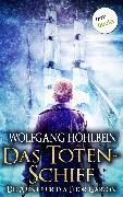 Cover-Bild zu Das Totenschiff: Die Abenteuer des Thor Garson - Zweiter Roman (eBook) von Hohlbein, Wolfgang